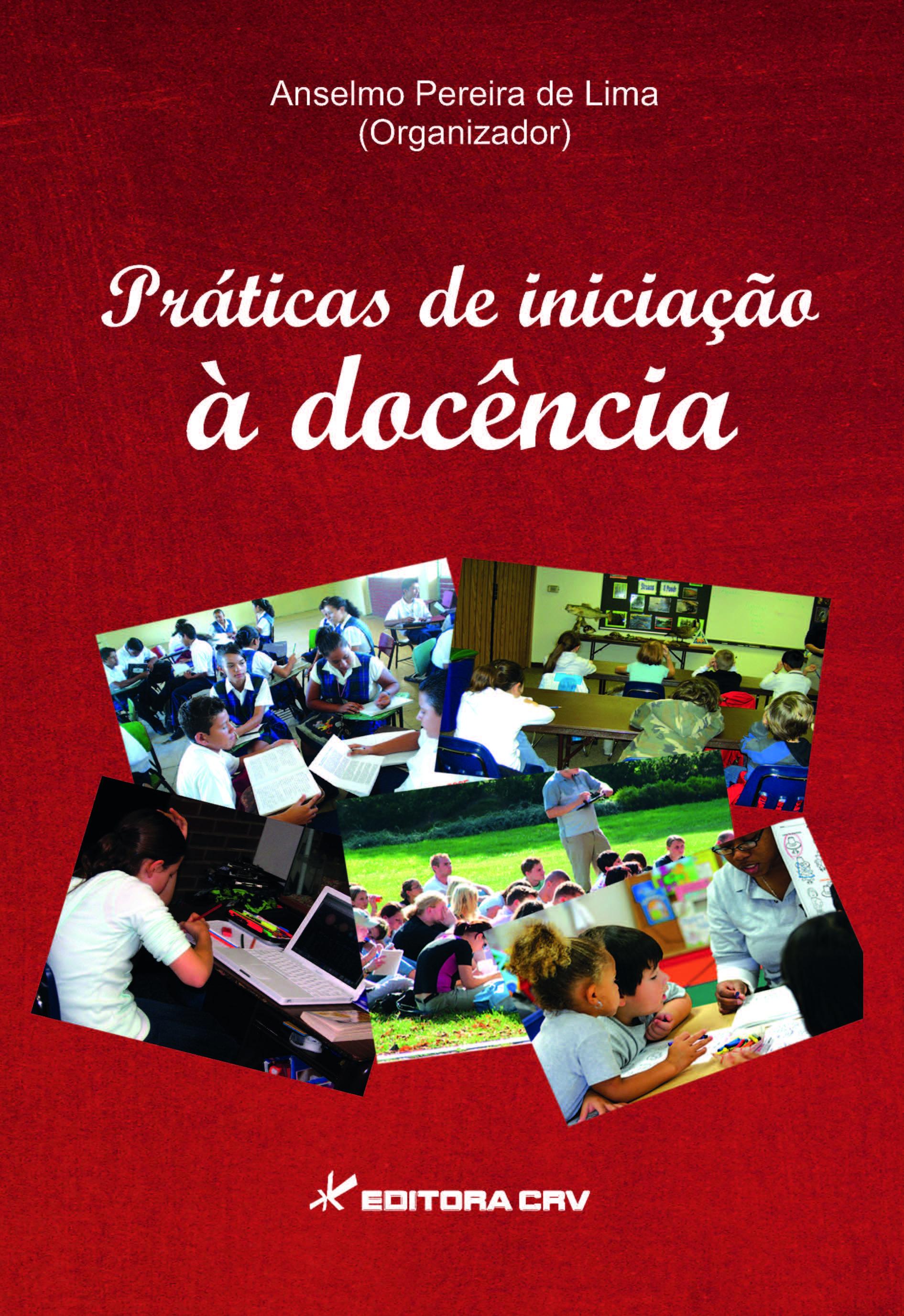 Capa do livro: PRÁTICAS DE INICIAÇÃO À DOCÊNCIA