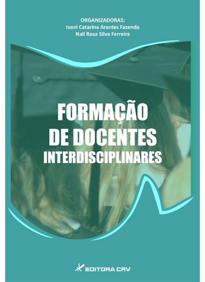 Capa do livro: FORMAÇÃO DE DOCENTES INTERDISCIPLINARES