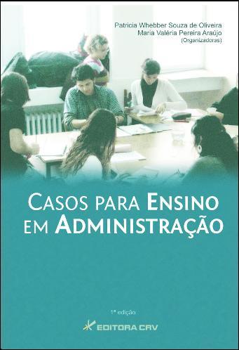 Capa do livro: CASOS PARA ENSINO EM ADMINISTRAÇÃO