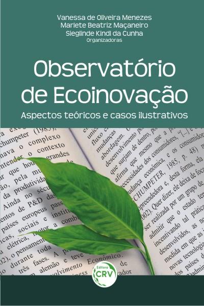 Capa do livro: OBSERVATÓRIO DE ECOINOVAÇÃO:<br> aspectos teóricos e casos ilustrativos