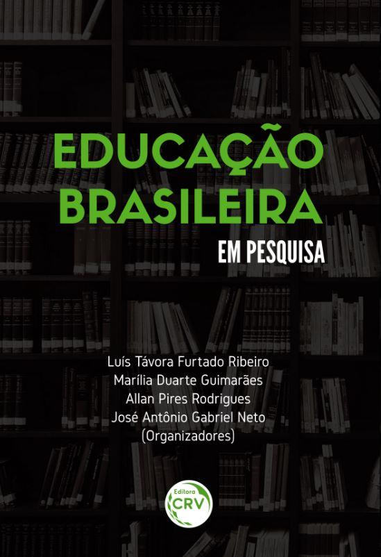 Capa do livro: EDUCAÇÃO BRASILEIRA EM PESQUISA