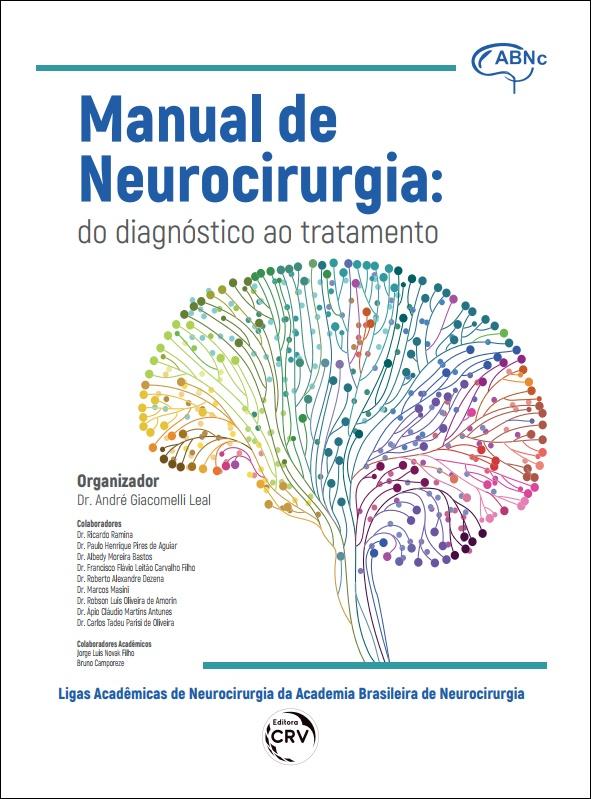 Capa do livro: MANUAL DE NEUROCIRURGIA:<br> do diagnóstico ao tratamento