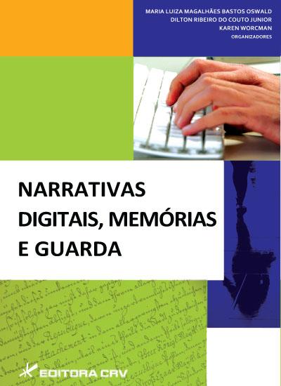 Capa do livro: NARRATIVAS DIGITAIS, MEMÓRIAS E GUARDA
