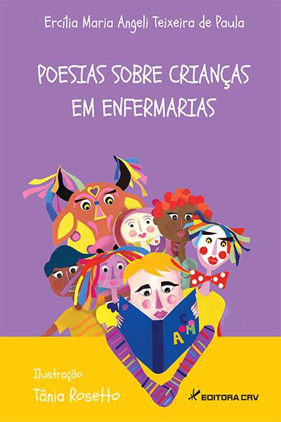 Capa do livro: POESIAS SOBRE CRIANÇAS EM ENFERMARIAS