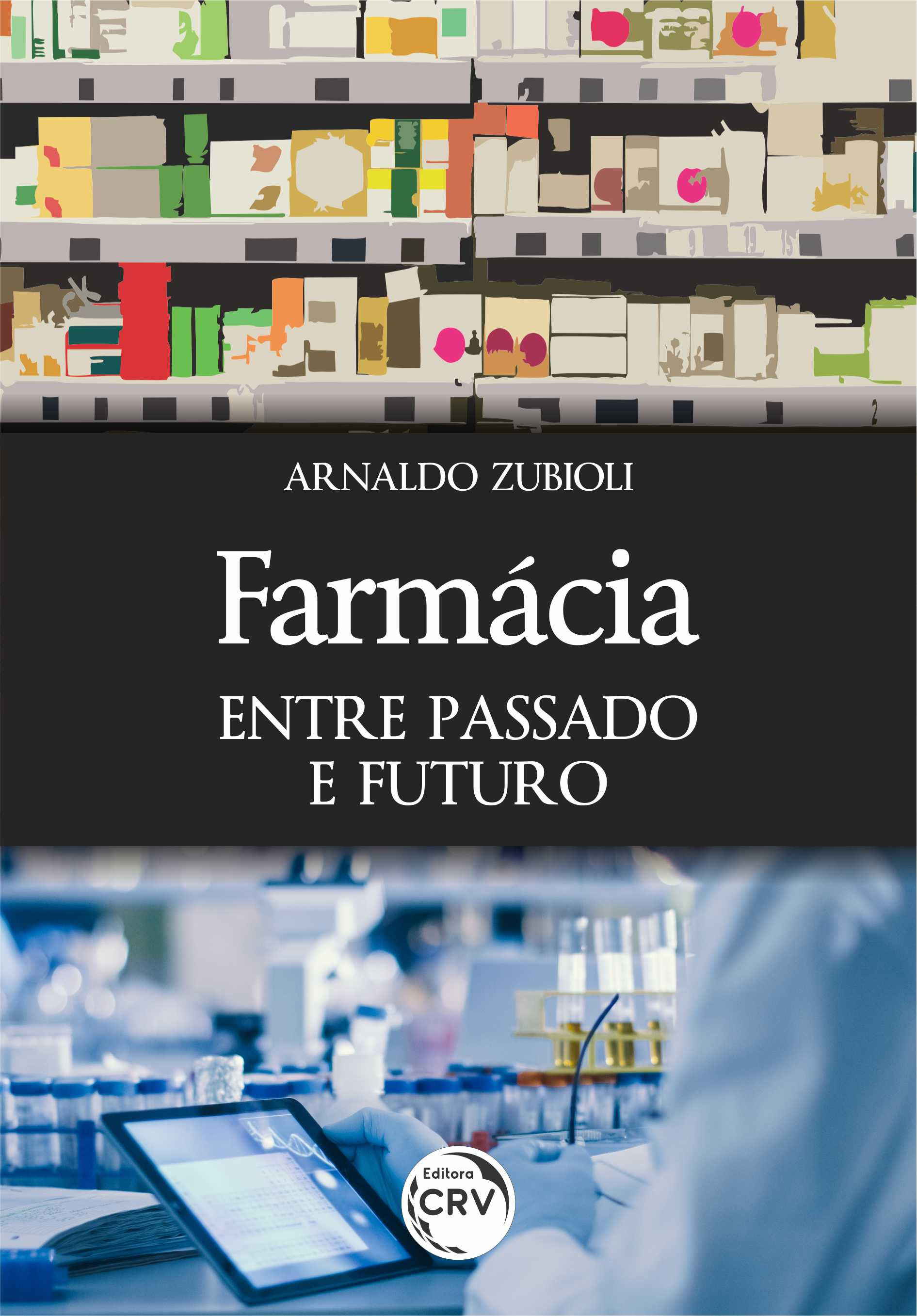 Capa do livro: FARMÁCIA: <br>entre passado e futuro