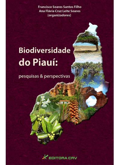 Capa do livro: BIODIVERSIDADE DO PIAUí:<br>Pesquisas e Perspectivas