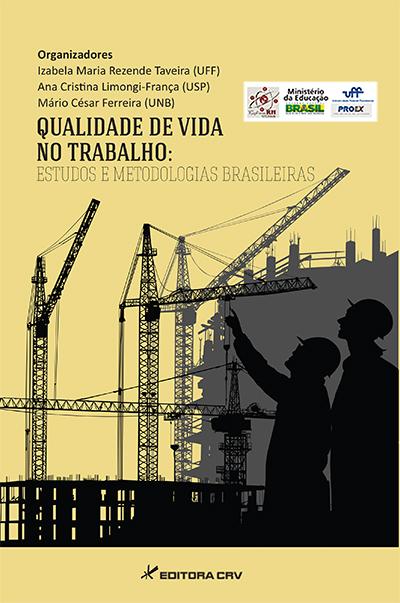 Capa do livro: QUALIDADE DE VIDA NO TRABALHO:<BR>estudos e metodologias brasileiras