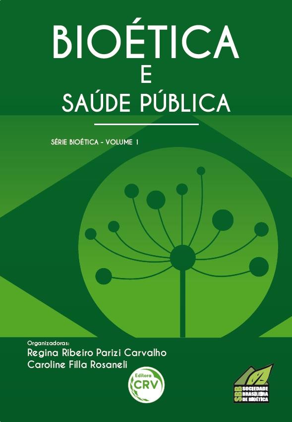 Capa do livro: BIOÉTICA E SAÚDE PÚBLICA