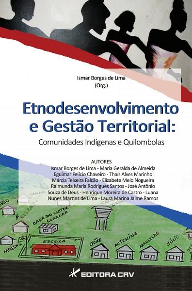 Capa do livro: ETNODESENVOLVIMENTO E GESTÃO TERRITORIAL:<br>comunidades indígenas e quilombolas