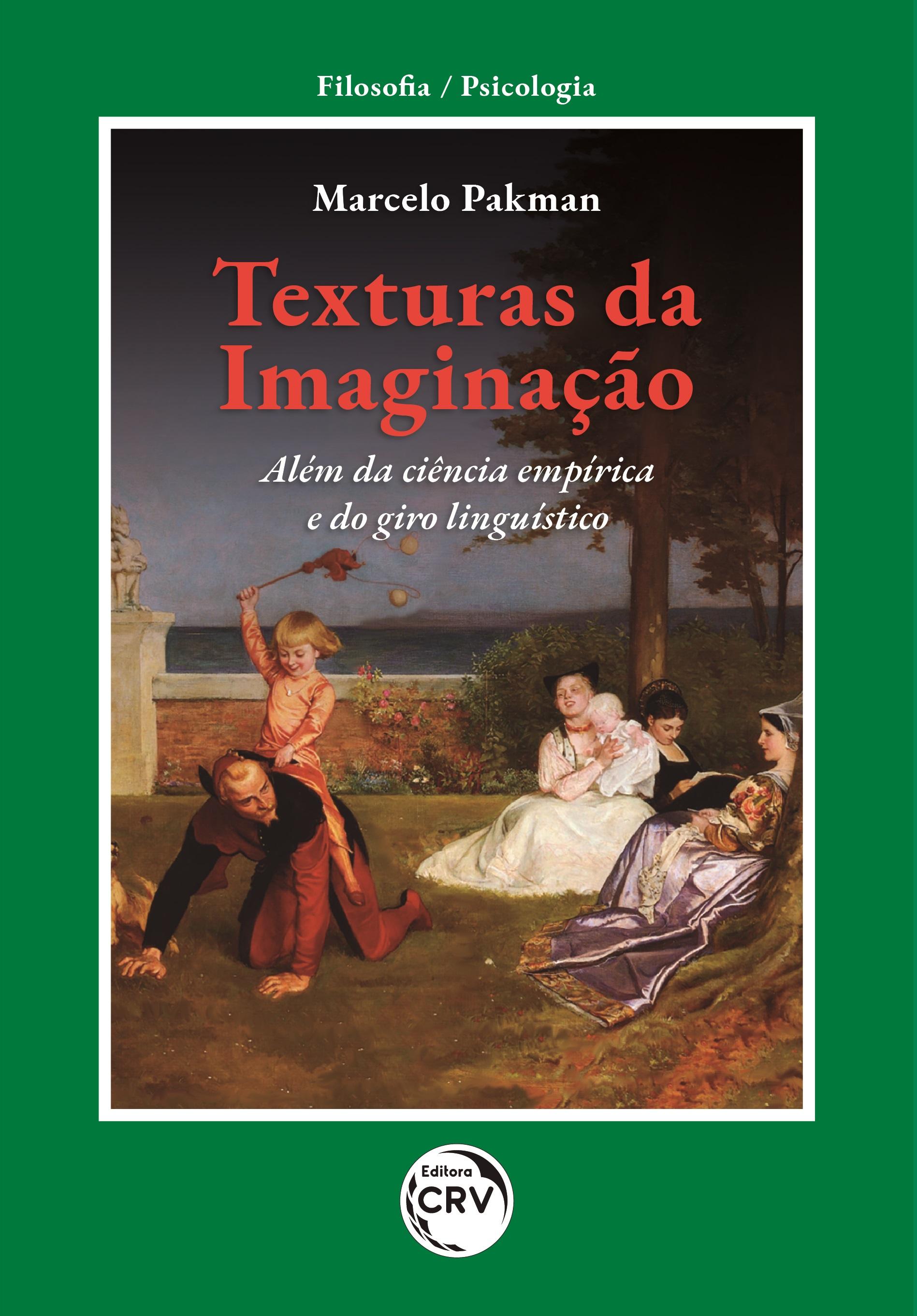 Capa do livro: TEXTURAS DA IMAGINAÇÃO: <br>Além da ciência empírica e do giro linguístico