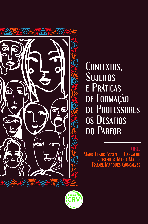 Capa do livro: CONTEXTOS, SUJEITOS E PRÁTICAS DE FORMAÇÃO DE PROFESSORES(AS): <BR>os desafios do Parfor