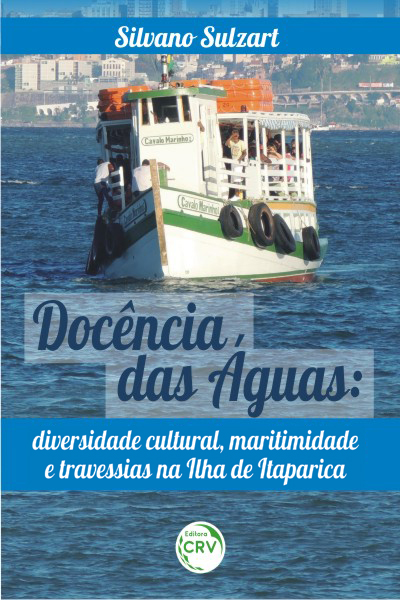 Capa do livro: DOCÊNCIA DAS ÁGUAS:<br>diversidade cultural, maritimidade e travessias na Ilha de Itaparica