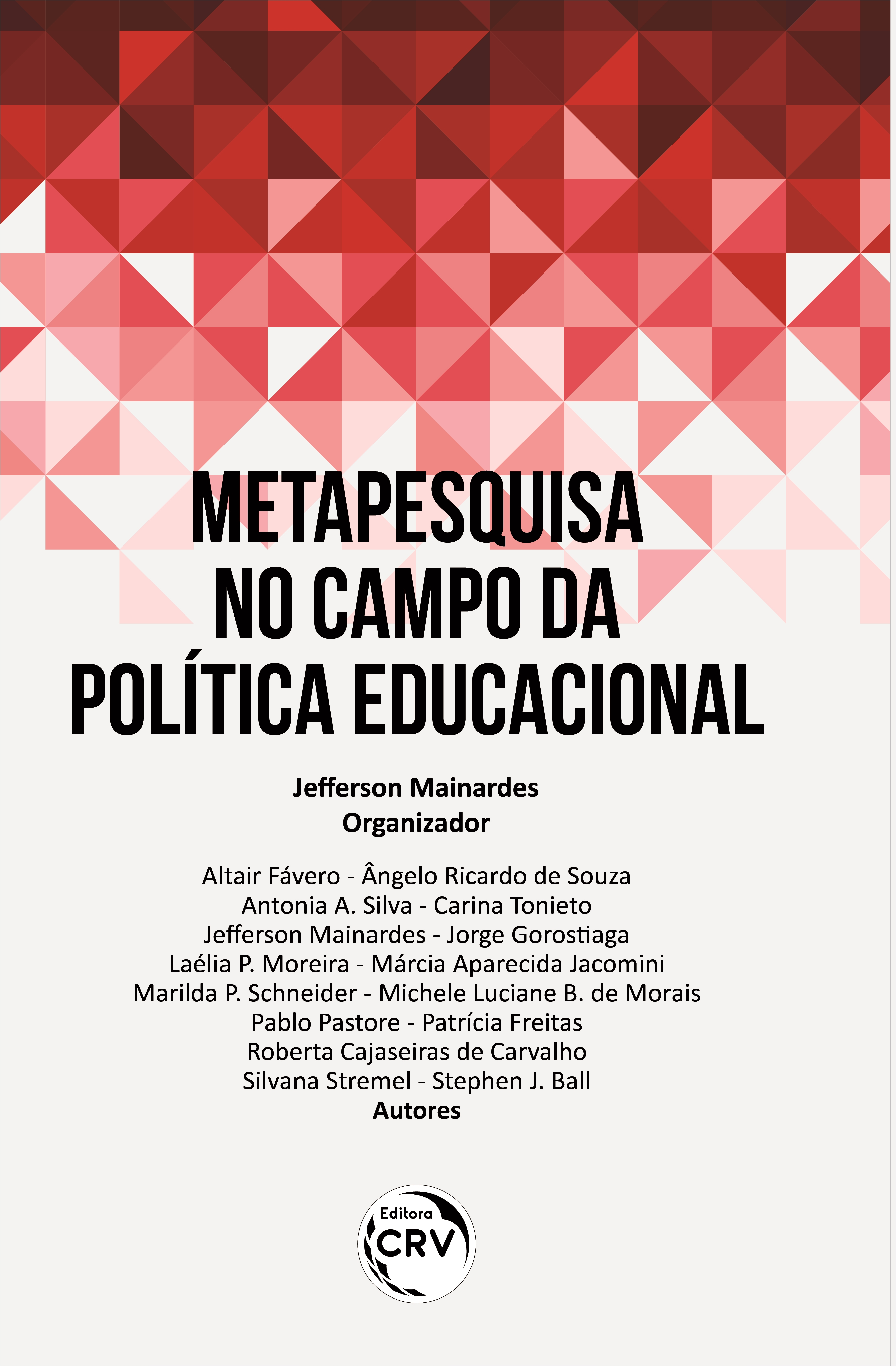 Capa do livro: METAPESQUISA NO CAMPO DA POLÍTICA EDUCACIONAL