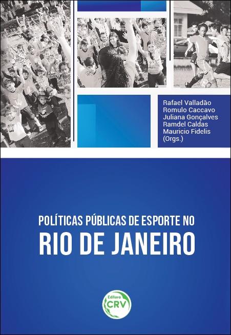 Capa do livro: POLÍTICAS PÚBLICAS DE ESPORTE NO RIO DE JANEIRO