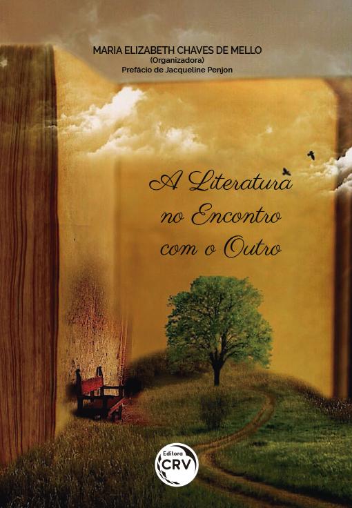 Capa do livro: A LITERATURA NO ENCONTRO COM O OUTRO