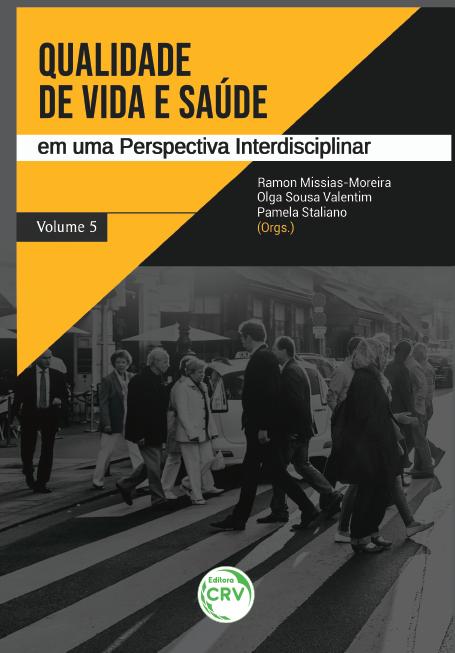 Capa do livro: QUALIDADE DE VIDA E SAÚDE EM UMA PERSPECTIVA INTERDISCIPLINAR - Volume 5
