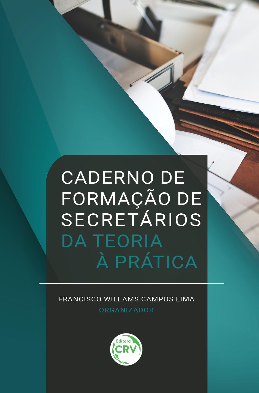 Capa do livro: CADERNO DE FORMAÇÃO DE SECRETÁRIOS: <br>da teoria à prática