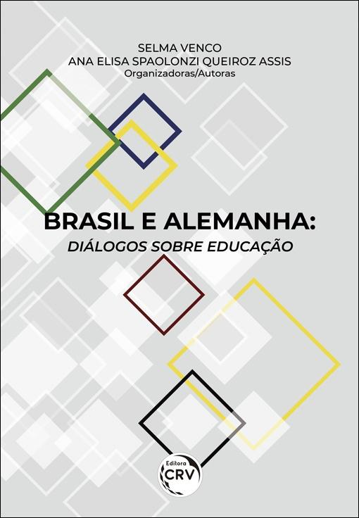 Capa do livro: BRASIL E ALEMANHA: <br>diálogos sobre educação