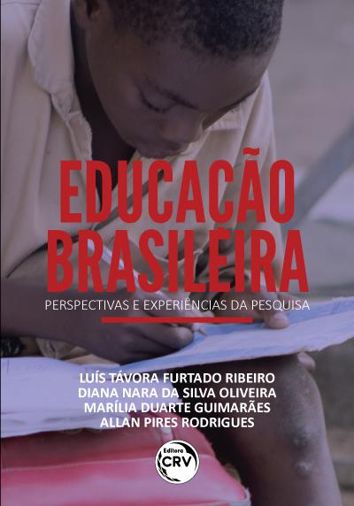 Capa do livro: EDUCAÇÃO BRASILEIRA: <br>perspectivas e experiências da pesquisa