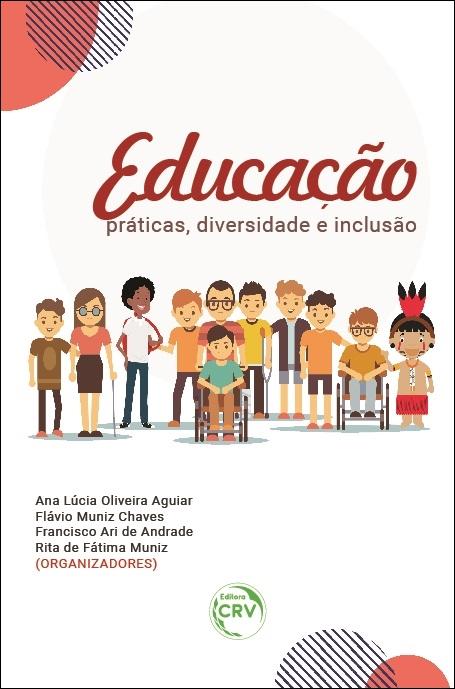 Capa do livro: EDUCAÇÃO:<br> práticas, diversidade e inclusão
