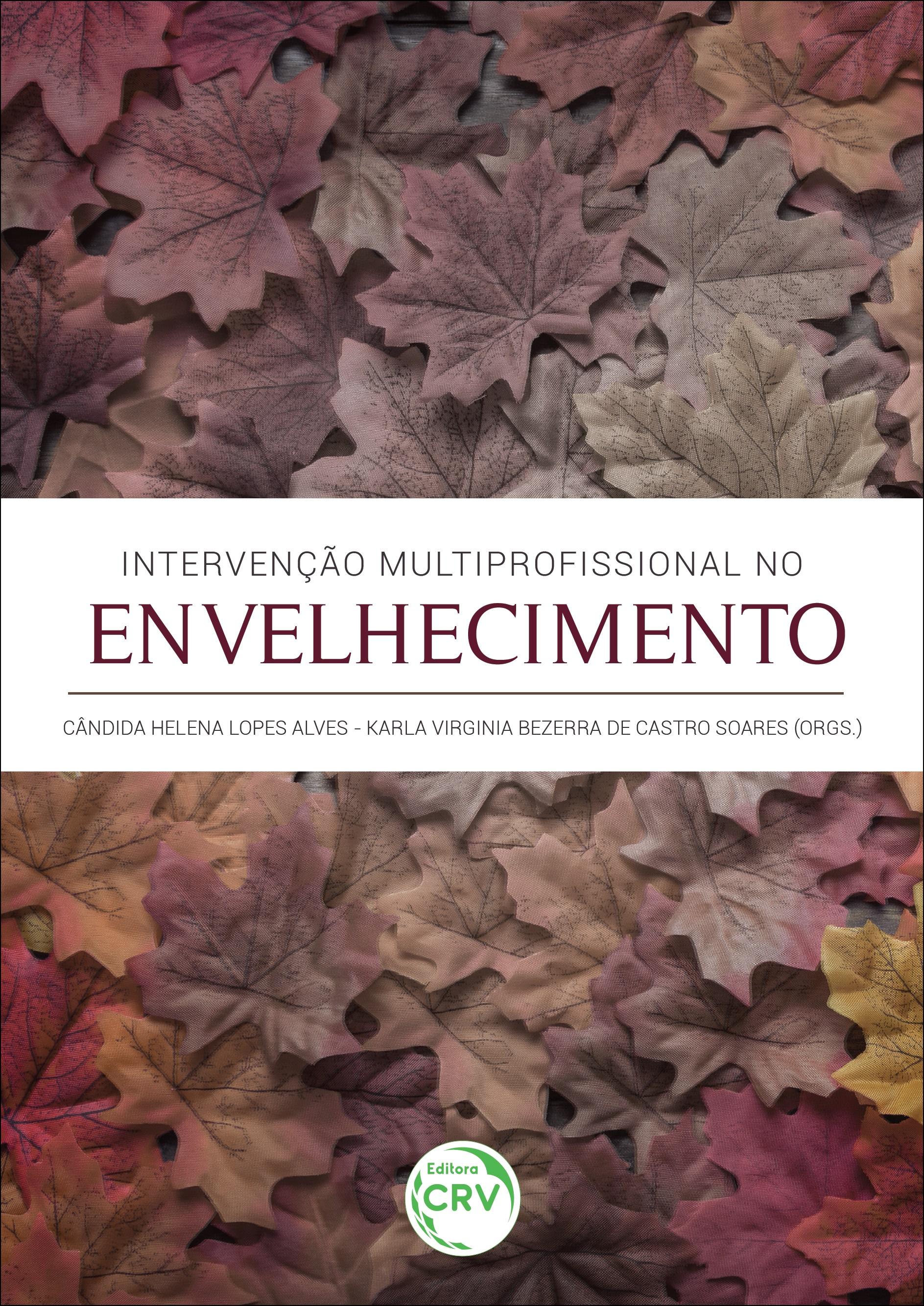 Capa do livro: INTERVENÇÃO MULTIPROFISSIONAL NO ENVELHECIMENTO
