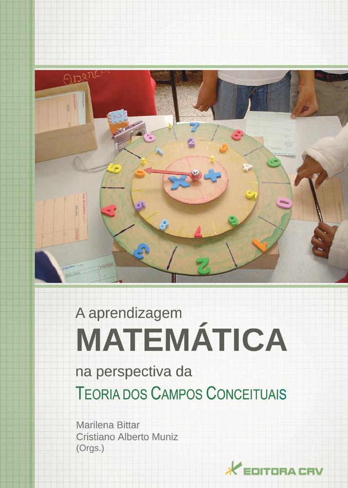 Capa do livro: A APRENDIZAGEM MATEMÁTICA<BR>Na Perspectiva da Teoria dos Campos Conceituais