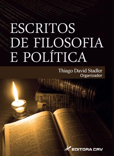 Capa do livro: ESCRITOS DE FILOSOFIA E POLÍTICA
