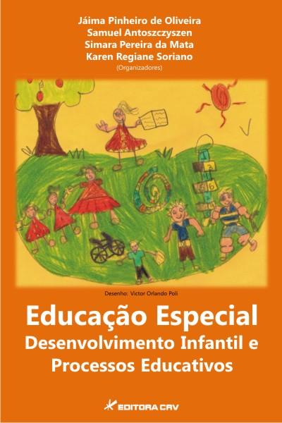Capa do livro: EDUCAÇÃO ESPECIAL:<br>desenvolvimento infantil e processos educativos