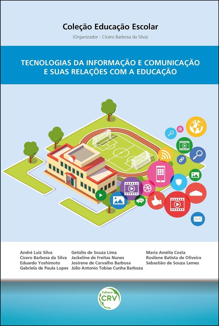 Capa do livro: TECNOLOGIAS DA INFORMAÇÃO E COMUNICAÇÃO E SUAS RELAÇÕES COM A EDUCAÇÃO