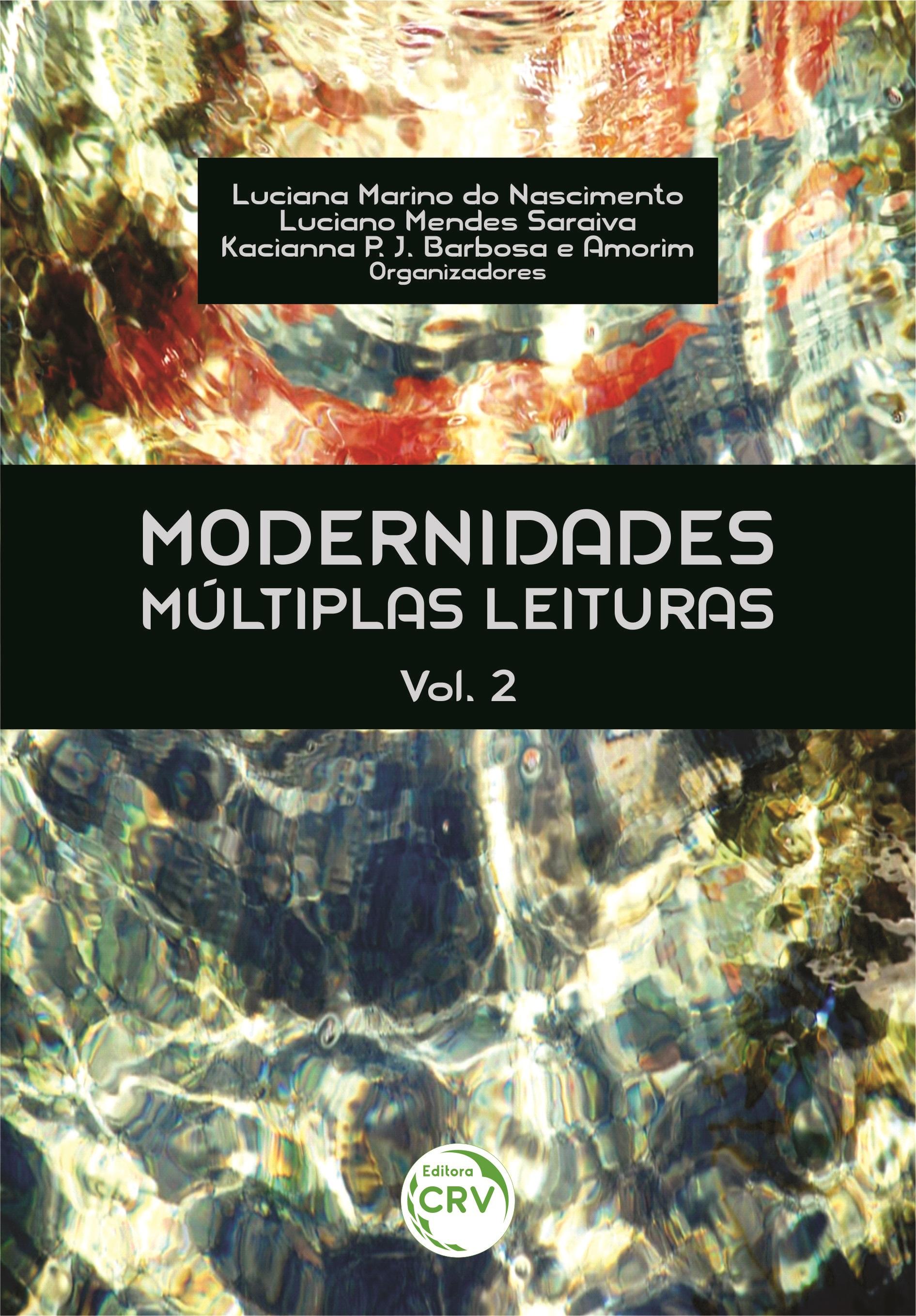 Capa do livro: MODERNIDADES: <br>múltiplas leituras <br>Volume 2