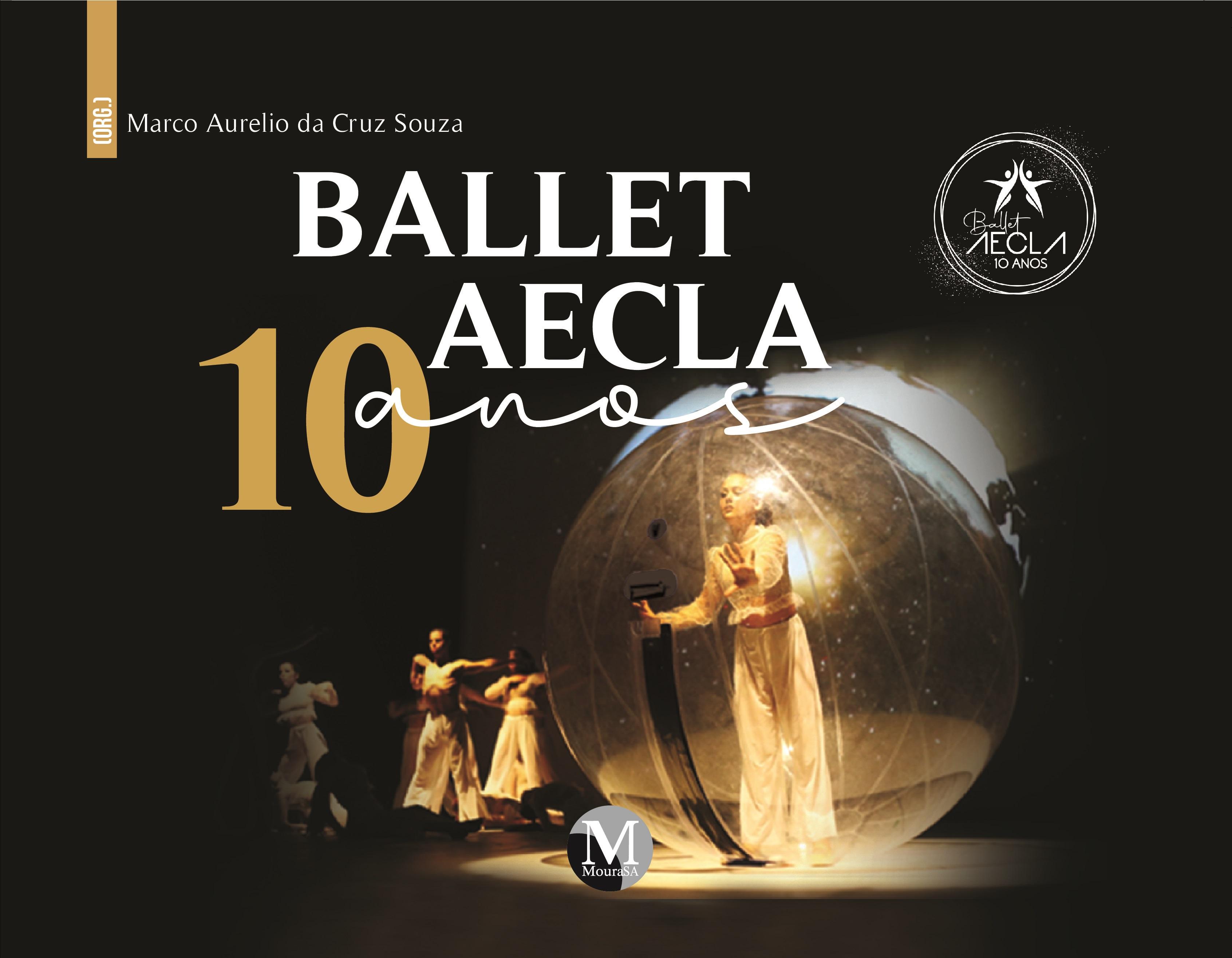 Capa do livro: BALLET AECLA<br> 10 ANOS
