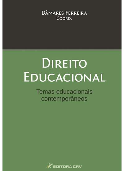 Capa do livro: DIREITO EDUCACIONAL<br>temas educacionais contemporâeos