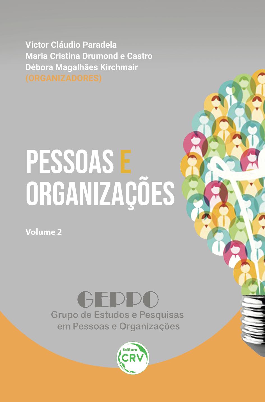Capa do livro: PESSOAS E ORGANIZAÇÕES <br>Volume 2