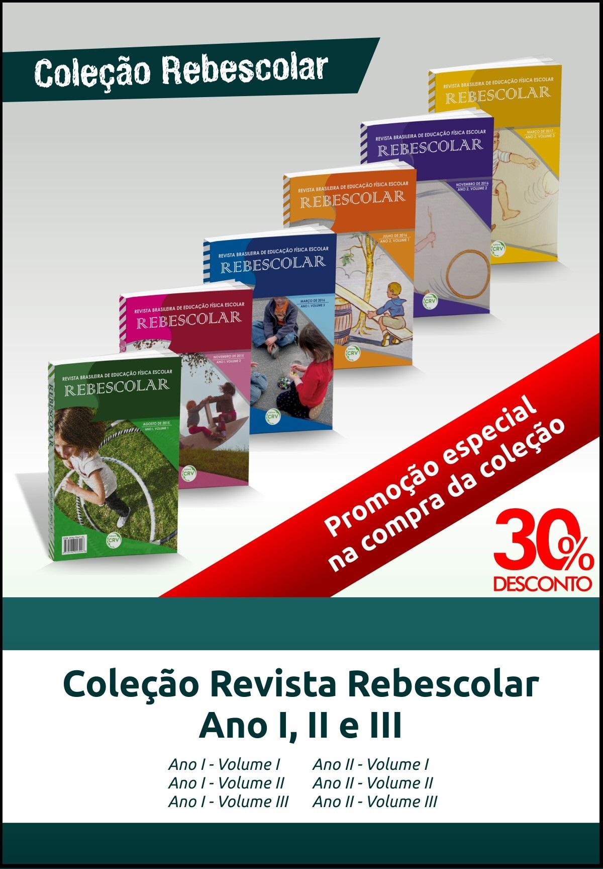 Capa do livro: COLEÇÃO REVISTA REBESCOLAR<br>(ANO I - VOL I, VOL II E VOL III)<br>(ANO II - VOL I, VOL II E VOL III)