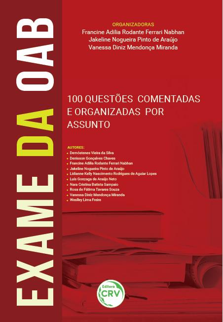 Capa do livro: EXAME DA OAB: <br>100 questões comentadas e organizadas por assunto
