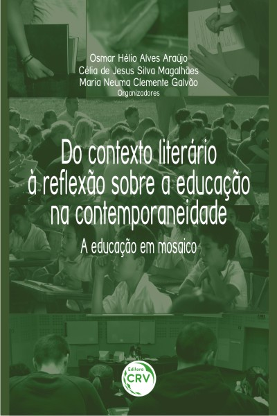 Capa do livro: DO CONTEXTO LITERÁRIO À REFLEXÃO SOBRE A EDUCAÇÃO NA CONTEMPORANEIDADE:<br> a educação em mosaico
