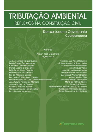 Capa do livro: TRIBUTAÇÃO AMBIENTAL REFLEXOS NA CONSTRUÇÃO CIVIL