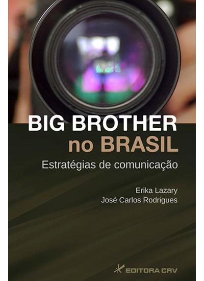 Capa do livro: BIG BROTHER NO BRASIL<br>Estratégia de comunicação
