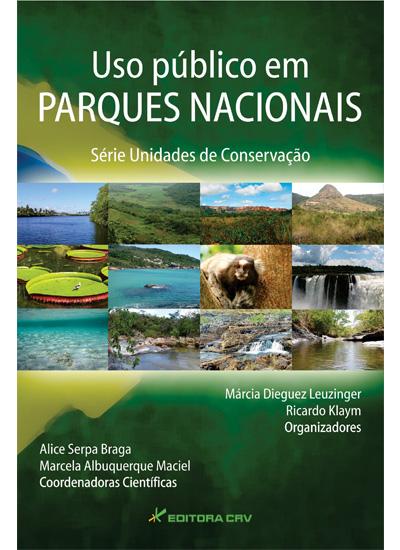 Capa do livro: USO PÚBLICO EM PARQUES NACIONAIS<br>Série: unidades de conservação