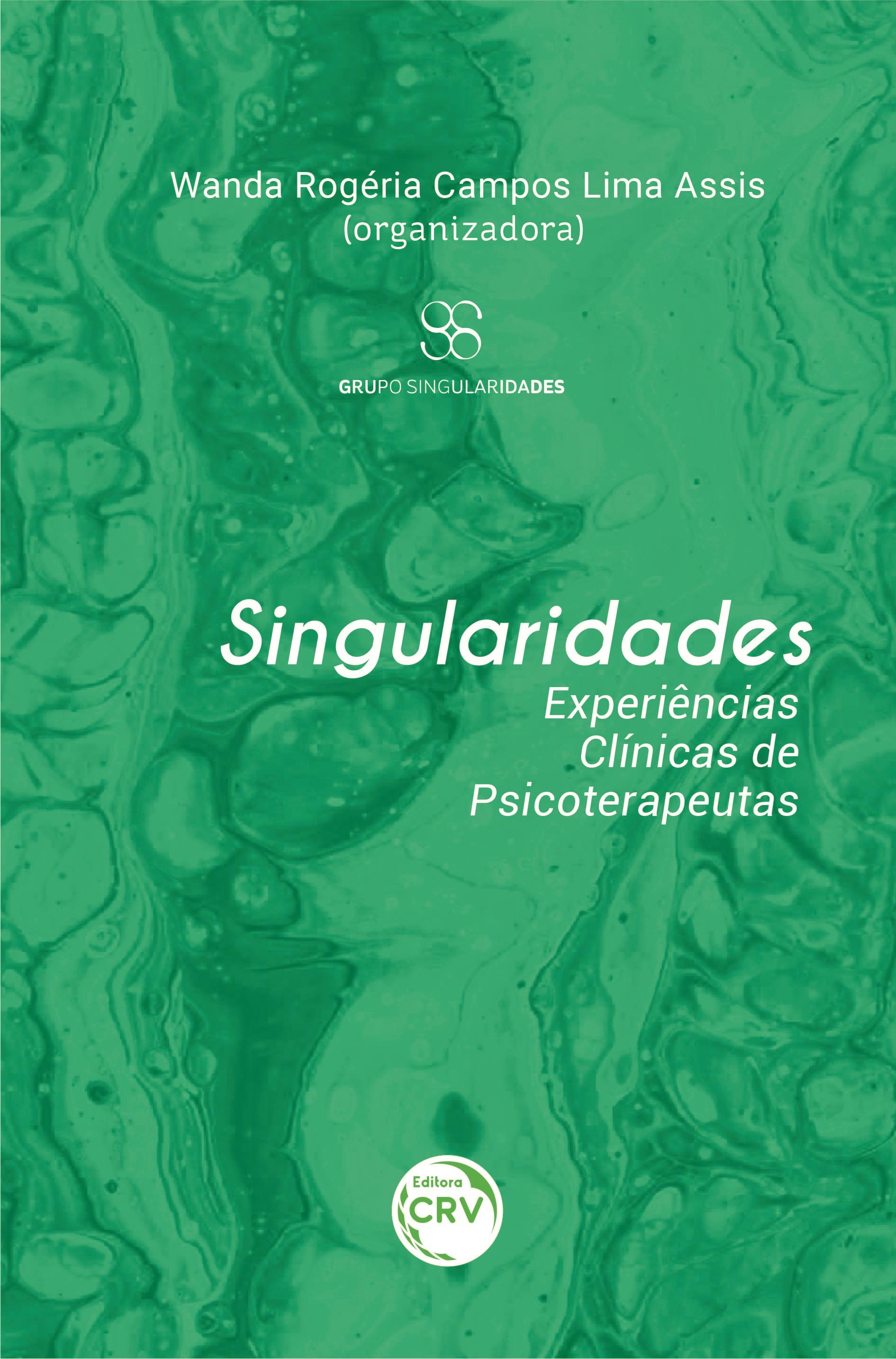 Capa do livro: SINGULARIDADES:<br> experiências clínicas de psicoterapeutas