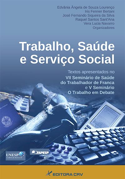 Capa do livro: TRABALHO, SAÚDE E SERVIÇO SOCIAL