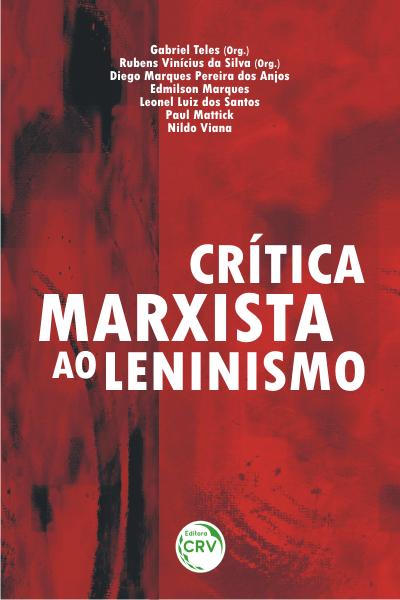 Capa do livro: CRÍTICA MARXISTA AO LENINISMO