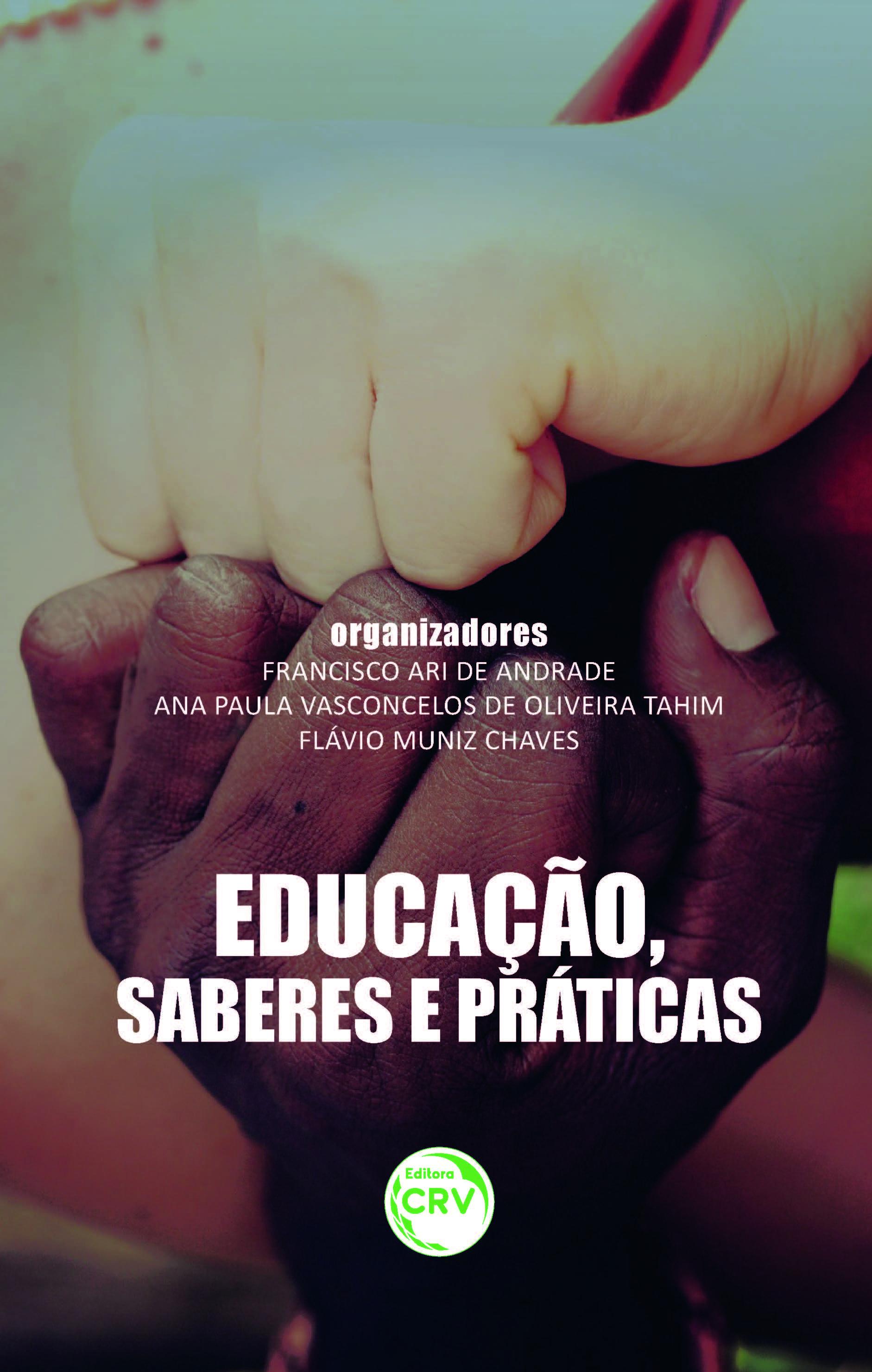 Capa do livro: EDUCAÇÃO, SABERES E PRÁTICAS
