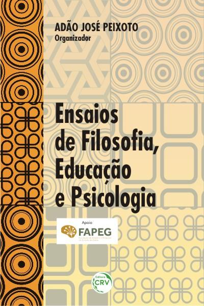 Capa do livro: ENSAIOS DE FILOSOFIA, EDUCAÇÃO E PSICOLOGIA