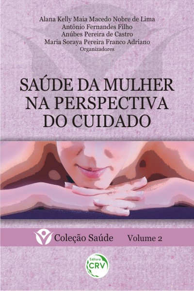 Capa do livro: SAÚDE DA MULHER NA PERSPECTIVA DO CUIDADO