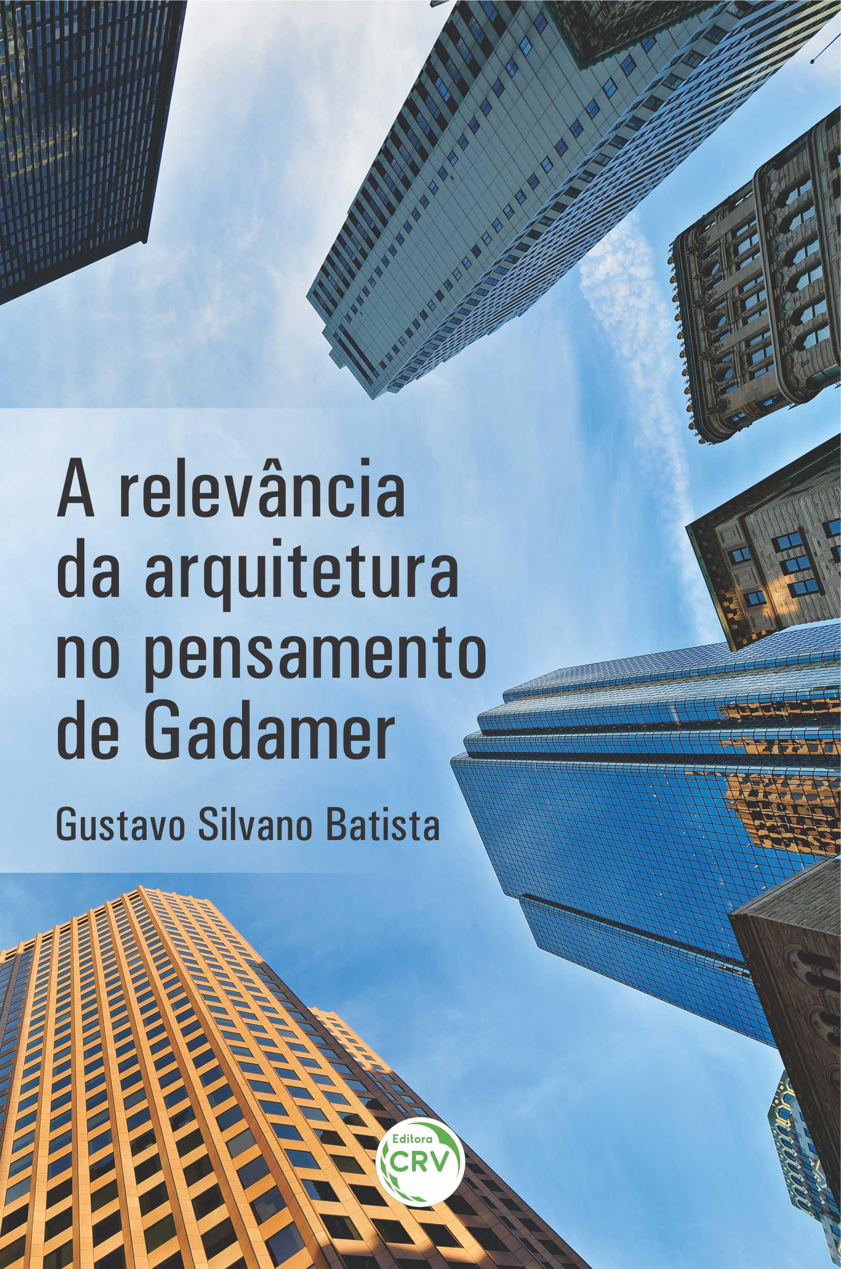 Capa do livro: A relevância da arquitetura no pensamento de Gadamer
