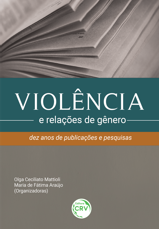 Capa do livro: VIOLÊNCIA E RELAÇÕES DE GÊNERO:<br> dez anos de publicações e pesquisas