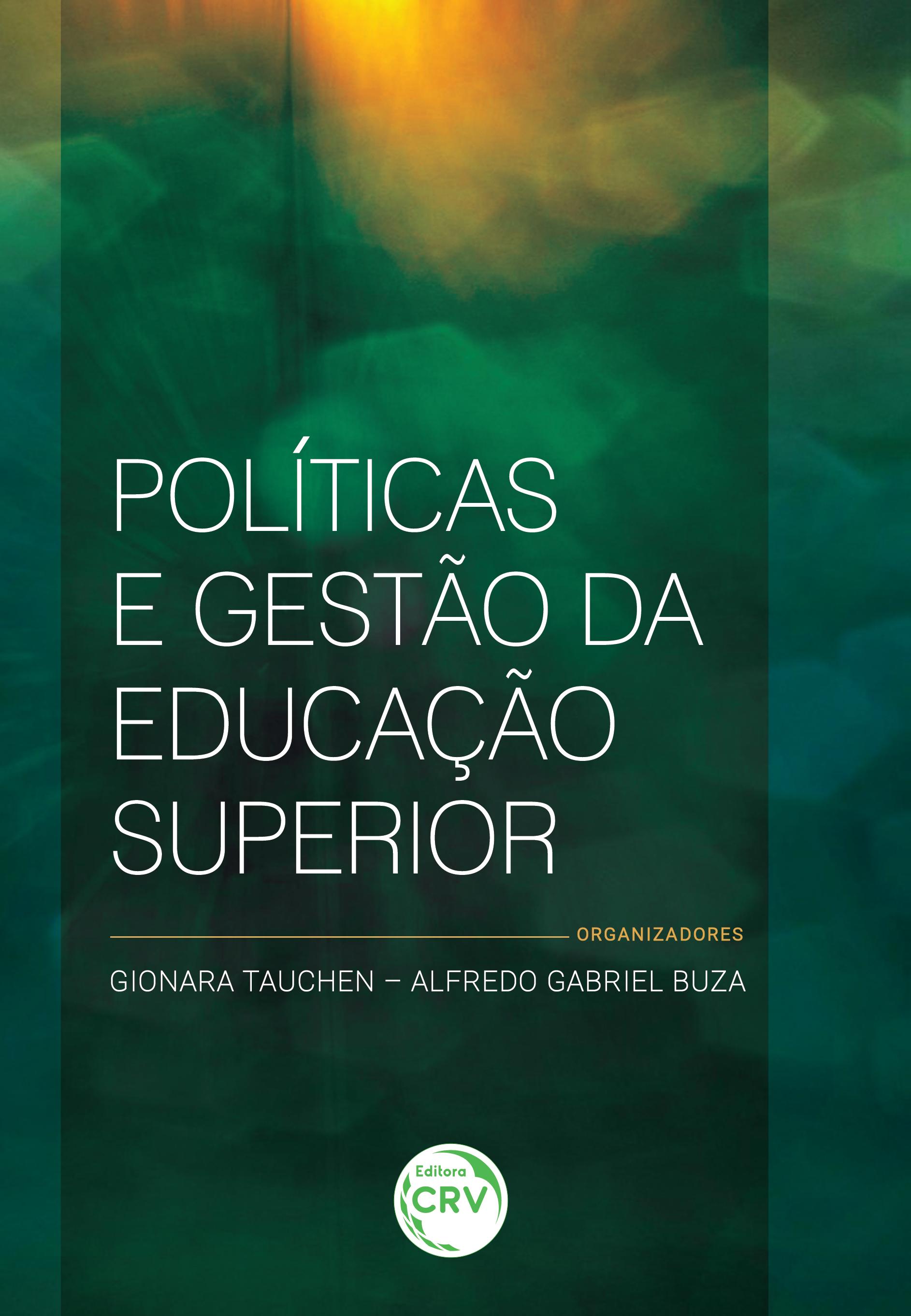 Capa do livro: POLÍTICAS E GESTÃO DA EDUCAÇÃO SUPERIOR