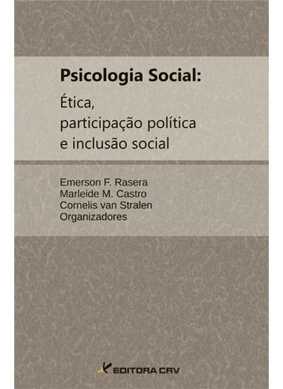 Capa do livro: PSICOLOGIA SOCIAL:<br>ética, participação política e inclusão social