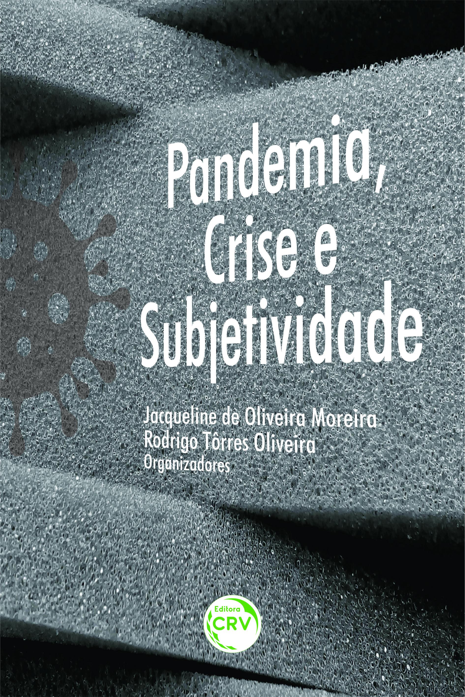 Capa do livro: PANDEMIA, CRISE E SUBJETIVIDADE